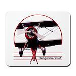 Wingwalkers Do! Mousepad