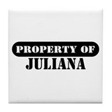 Property of Juliana Tile Coaster