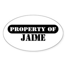 Property of Jaime Oval Decal