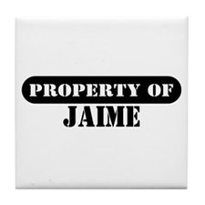 Property of Jaime Tile Coaster