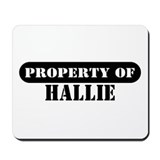 Property of Hallie Mousepad