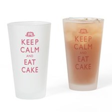 Keep Calm And Eat Cake Drinking Glass