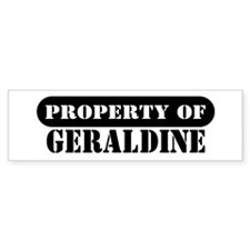 Property of Geraldine Bumper Bumper Sticker