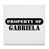 Property of Gabriela Tile Coaster