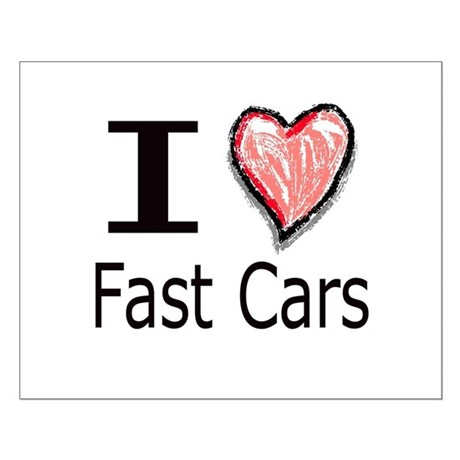 I Heart Fast Cars Small Poster