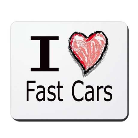 I Heart Fast Cars Mousepad