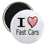 I Heart Fast Cars Magnet