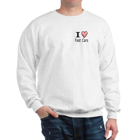 I Heart Fast Cars Sweatshirt