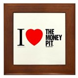 'I (Heart) The Money Pit'  Framed Tile