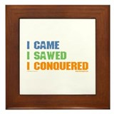'I Came, I Sawed...'  Framed Tile