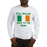Give Ireland Back Long Sleeve T-Shirt