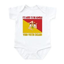 Hard 2 be humble Sicilian Infant Bodysuit