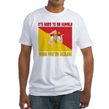 Hard 2 be humble Sicilian Shirt