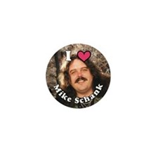 I LOVE (heart) Mike Schank Mini Button