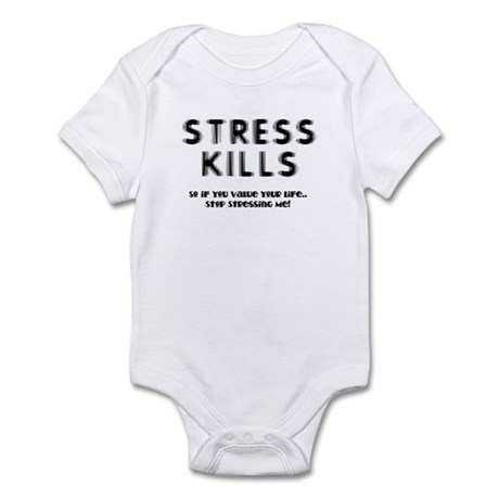 Stress Kills Infant Bodysuit