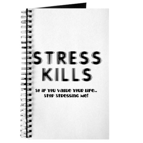 Stress Kills Journal