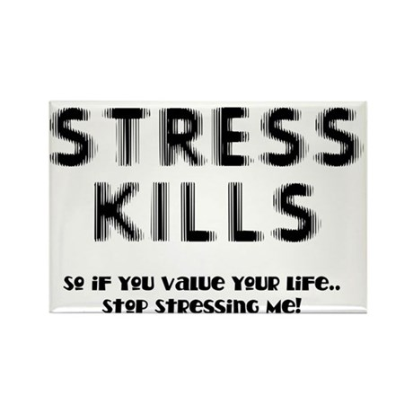 Stress Kills Rectangle Magnet