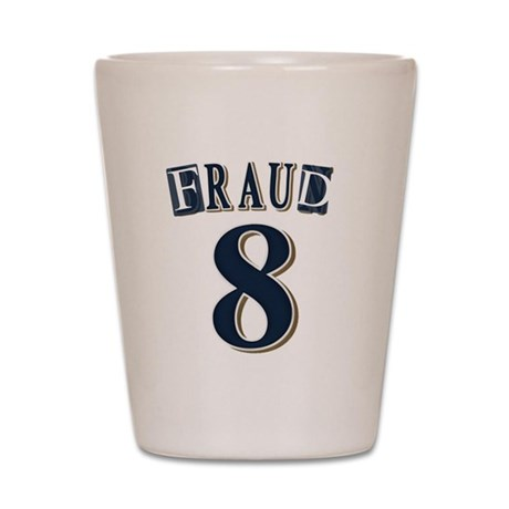 Braun Fraud Shot Glass