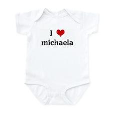 I Love michaela Infant Bodysuit