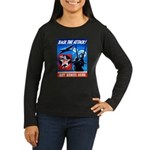 Back the Attack! Women's Long Sleeve Dark T-Shirt