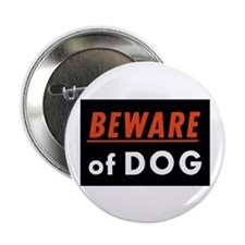 """Beware of Dog 2.25"""" Button (10 pack)"""