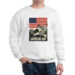 United We Win Sweatshirt