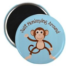 """Just Monkeying Around 2.25"""" Magnet (10 pack)"""
