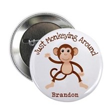 "Just Monkeying Around 2.25"" Button (10 pack)"