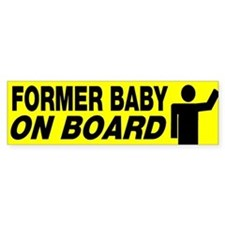 Former Baby On Board Bumper Bumper Sticker