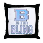 B is for Bling Throw Pillow