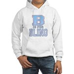 B is for Bling Hooded Sweatshirt
