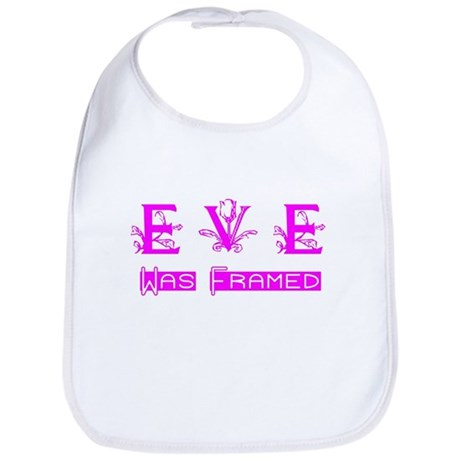 Eve was Framed Bib