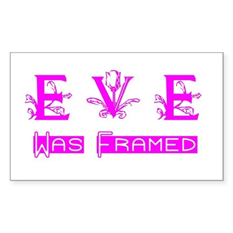 Eve was Framed Rectangle Sticker