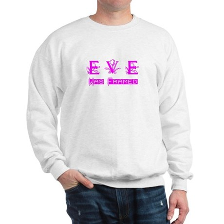 Eve was Framed Sweatshirt
