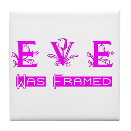 Eve was Framed Tile Coaster