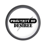 Property of Desiree Wall Clock