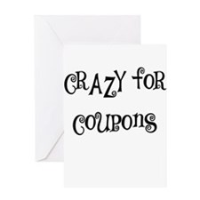 CRAZY FOR COUPONS Greeting Card