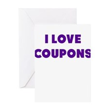 I Love Coupons Greeting Card