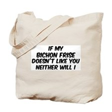 If my Bichon Frise Tote Bag
