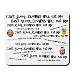 Clowns Will Eat Me Mousepad