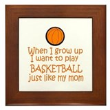 Basketball...just like MOM Framed Tile