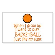 Basketball...just like AUNT Rectangle Sticker