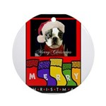 MERRY CHRISTMAS BOSTON TERRIER LOOK Ornament (Roun