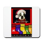 MERRY CHRISTMAS BOSTON TERRIER LOOK Mousepad