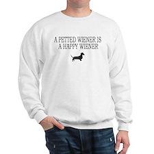 A Petted Wiener Is A Happy Wiener dachshund Sweats