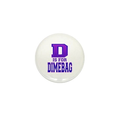 D is for Dimebag Mini Button (100 pack)