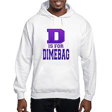 D is for Dimebag Hoodie