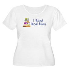 I Read Real Books Plus Size T-Shirt
