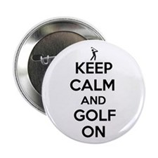 "Keep Calm and Golf On 2.25"" Button (10 pack)"