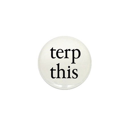 Terp This White Mini Button